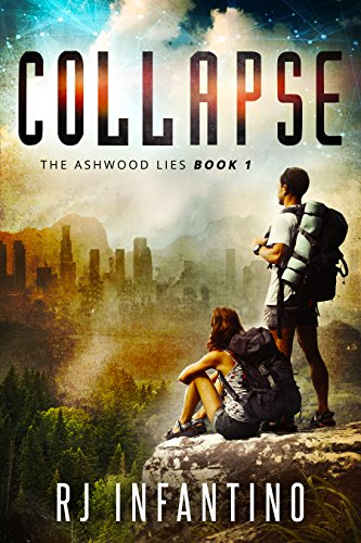 Collapse (The Ashwood Lies Book 1) by [Infantino, RJ]