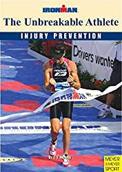 The Unbreakable Athlete: Injury Prevention; Ironman (Ironman S)
