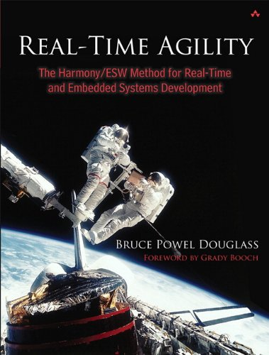 Real-Time Agility: The Harmony/ESW Method for Real-Time and Embedded Systems Development (Real Time Software)