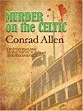 Murder on the Celtic (Thorndike Mystery)