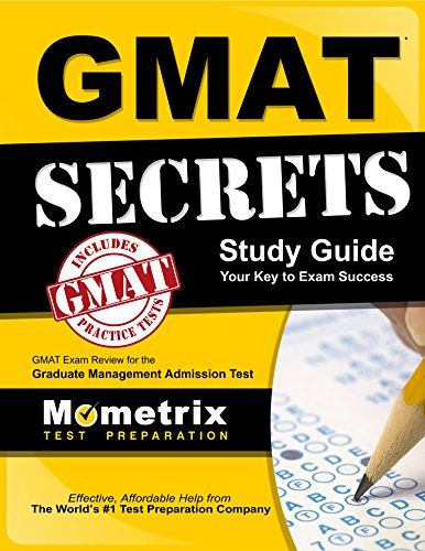 GMAT Secrets Study Guide: GMAT Exam Review for the Graduate Management Admission Test