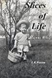 Slices of Life, L. R. Wasion, 1492236799
