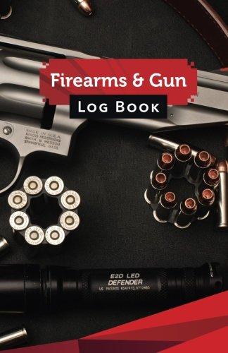 FIREARMS & GUN Log Book: 50 Pages, 5.5