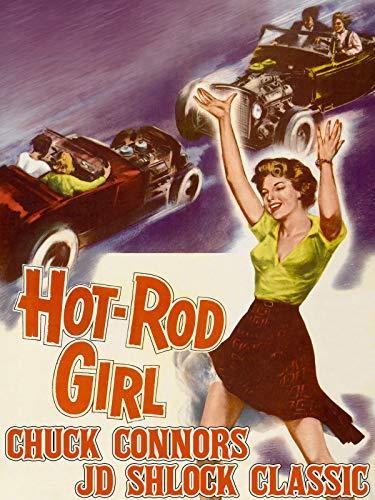 - Hot Rod Girl - Chuck Connors JD Schlock Classic