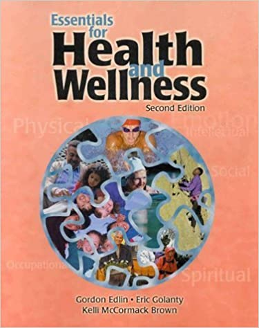Essentials for Health and Wellness by Gordon Edlin (2000-01-03)