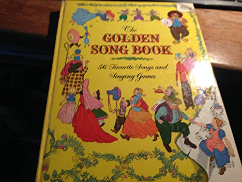 Golden Songbook - The Golden Song Book 56 favorite songs and singing games (28th printing)
