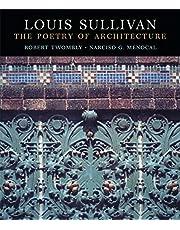 Louis Sullivan: The Poetry Of Architecture
