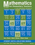 Mathematics for Elementary Teachers: a Contemporary Approach 10e Student Hints and Solutions Manual, Musser, Gary L. and Peterson, Blake E., 1118679253