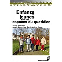 Enfants et jeunes dans les espaces du quotidien (Géographie sociale)