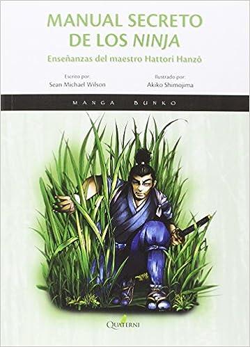 Manual secreto de los ninja. Las enseñanzas del maestro ...