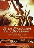 img - for En Las Encrucijadas de La Modernidad (Spanish Edition) book / textbook / text book