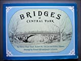 Front cover for the book Bridges of Central Park by Henry Hope Reed