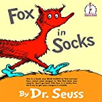 Fox in Socks  | Dr. Seuss