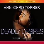 Deadly Desires | Ann Christopher