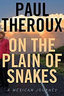 Book Cover: On the Plain of Snakes: A Mexican Journey