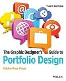 The Graphic Designer s Guide to Portfolio Design