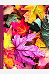 Fall Autumn Leaves Blank Writing Journal Notebook: Composition Size Nature Foliage Botanical Leaf Notebook, Use for Diary, Note Taking, To Do Lists, ... Homework (Leaf Composition Books) (Volume 3) Paperback