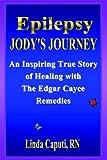 Epilepsy - Jody's Journey, Linda Caputi, 1929841043