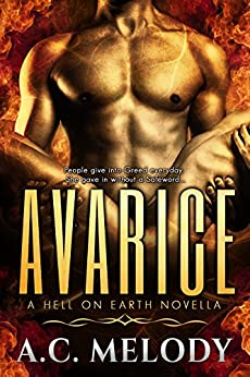 Avarice (Hell on Earth Book 1) by [Melody, A.C.]