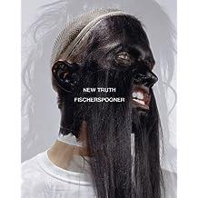Fischerspooner: New Truth Hardcover October 31, 2014