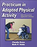 img - for Practicum in Adapted Physical Activity by Claudia Emes (2004-08-27) book / textbook / text book