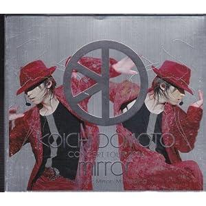 『KOICHI DOMOTO CONCERT TOUR 2006 mirror~The Music Mirrors My Feeling~』