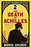 The Death of Achilles: Erast Fandorin 4