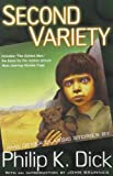 Image of Second Variety and Other Classic Stories
