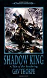 Shadow King (Time of Legends: The Sundering)