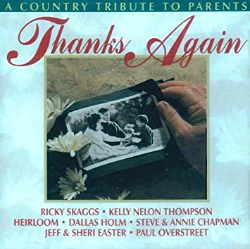 Thanks Again: A Country Tribute to Parents