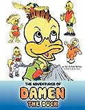 The Adventures of Damen the Duck