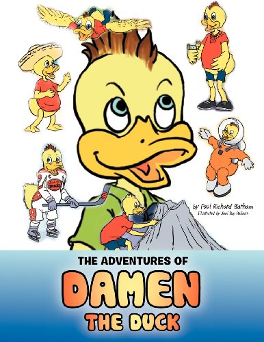 The Adventures of Damen the Duck by Brand: Xlibris Corporation