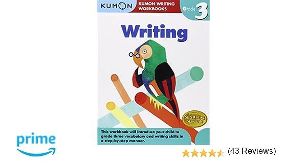 Grade 3 Writing (Kumon Writing Workbooks): Kumon Publishing ...