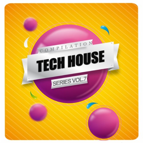Tech house compilation series vol 7 by various artists on for Tech house songs