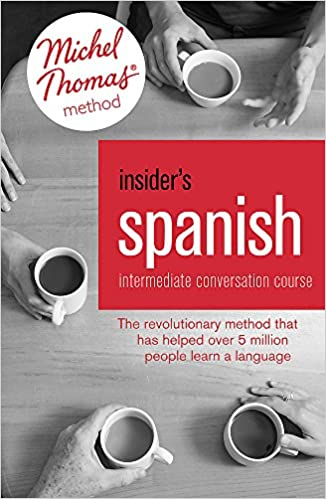 Insider's Spanish: Intermediate Conversation Course (Learn Spanish