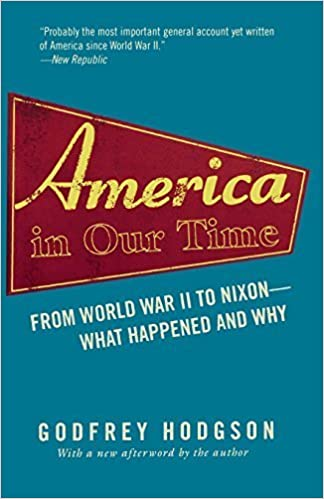 Book America in Our Time: From World War II to Nixon--What Happened and Why September 26, 2005