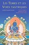 Les Terres et les Voies Tantriques par Guéshé Kelsang Gyatso