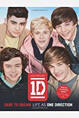 Dare to Dream: Life as One Direction (100% official) Hardcover