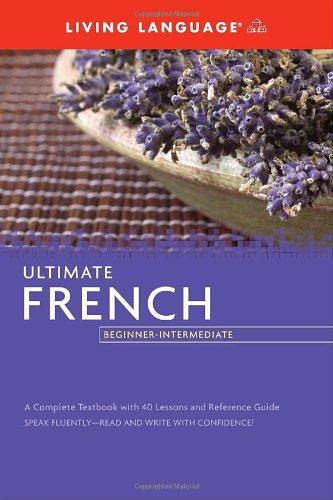 Ultimate French Beginner-Intermediate (Coursebook) (Ultimate Beginner-Intermediate)