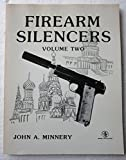 Firearm Silencers, Volume Two (Order No. 50)