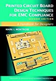 img - for Printed Circuit Board Design Techniques for EMC Compliance: A Handbook for Designers book / textbook / text book