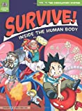 Survive! Inside the Human Body, Vol. 2 : The Circulatory System, Gomdori Co. Staff and Han, Hyun-dong, 1593274726