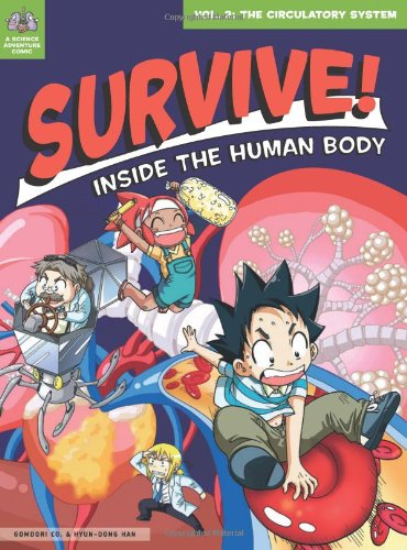 Biological Systems (Survive! Inside the Human Body, Vol. 2: The Circulatory)