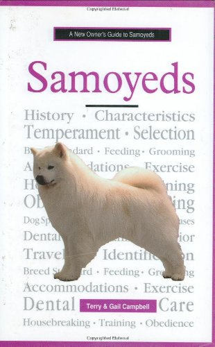 A New Owner's Guide to Samoyeds (Jg-141)