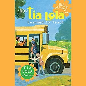 How Tia Lola Learned to Teach Audiobook