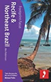 Recife and Northeast Brazil Footprint Focus, Alex Robinson, 1908206039