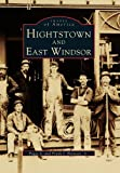 Hightstown and East Windsor, Peggy S. Brennan and Frank J. Brennan, 0738572330