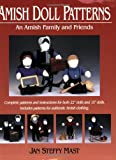Amish Doll Patterns, Jan Steffy Mast, 1561482943