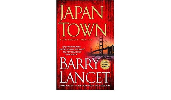 Japantown: A Thriller (A Jim Brodie Thriller Book 1 ...