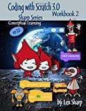 Coding with Scratch 3.0: Workbook 2